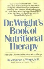 Dr. Wrights Book of Nutritional Therapy: Real-Life Lessons in Medicine Without