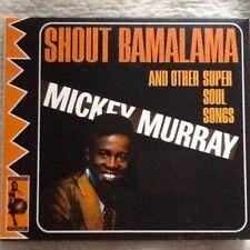 Mickey Murray - Shout Bamalama & other Super Soul Songs (CD) NEW