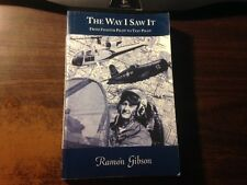 The Way I Saw It Test Pilot Signed by Ramon Gibson 1st/2nd Softback 2004