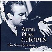 Claudio Arrau Plays Chopin: The Two Concertos (CD 2009)