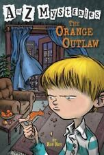 The Orange Outlaw [A to Z Mysteries] by Roy, Ron , Paperback