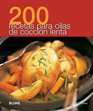 200 recetas para ollas de cocción lenta (Spanish Edition), Lewis, Sara, Good Con