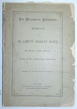 Memoir Of Dr SAMUEL GRIDLEY HOWE By Julia Ward Howe Boston 1876
