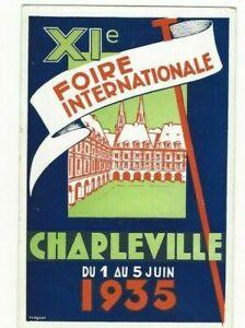CARTE POSTALE ORIGINALE DE 1935 XIéme FOIRE INTERNATIONALE CHARLEVILLE