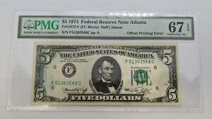 1974 $5 Federal Reserve Note Atlanta PMG 67 EPQ - Offset Printing Error