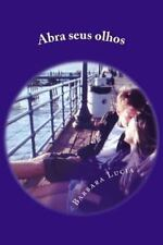 Abra Seus Olhos by Barbara Lucia (2014, Paperback)