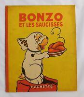 Bonzo et les Saucisses.  STUDDY. Hachette 1935. EO. Très bel état (réf U/1)