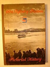 Book about World War 2 Titled: Pictorial History 69th Infantry Division