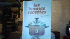 SEB les bonnes recettes - 41 ème édition  1989 - françoise Bernard