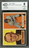 1957 topps #105 LARRY STRICKLAND chicago bears rookie BGS BCCG 8