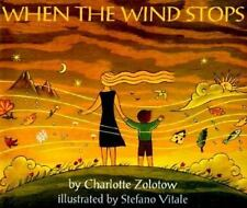 When the Wind Stops by Charlotte Zolotow (1997, Paperback, Revised)