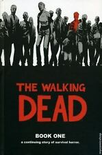 The Walking Dead, Book 1 (bk. 1): By Robert Kirkman