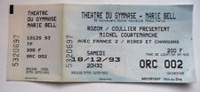 MICHEL COURTEMANCHE USED SPECTACLE TICKET / BILLET / PLACE - 1993
