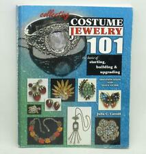 Collecting Costume Jewelry 101:  Identification and Value Guide Julia C.Carroll
