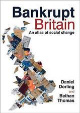 Bankrupt Britain: An Atlas of Social Change, Bethan Thomas, Daniel Dorling, Very
