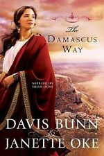 the Damascus way 2011 by Davis bunn Janettte oke 1449851371 . EXLIBRARY