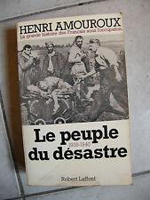 Le Peuple du Désastre 1939 1940 Amouroux 1976