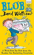 Blob by David Walliams Children's World Book Day 2017