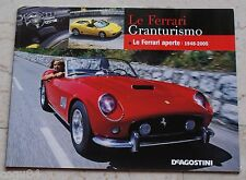 Le Ferrari Granturismo - Numero 62 - Le Ferrari aperte 1948 - 2005- De Agostini