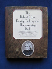 ROBERT E. LEE FAMILY COOKING & HOUSEKEEPING BOOK - SIGNED by the Author
