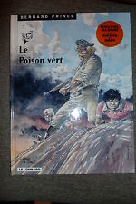 BD bernard prince n°17 le poison vert EO 1999 TBE aidans RARE