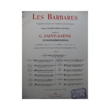 SAINT-SAËNS Camille Les Barbares No 4 bis Chant Piano 1902 partition sheet music