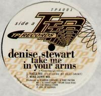 "DENISE STEWART Take Me In Your Arms  12"" 3 Tracks, Ragga Mix Feat Mc Baby Smurf/"