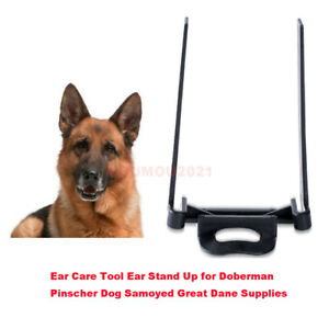 Ear Care Tool Ear Stand Up for Doberman Pinscher Dog Samoyed Great Dane Supplies