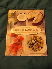 Coconut Every Day Cookbook Nature's Miracle Superfood Softcover Pictures Recipes