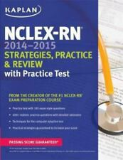 NCLEX-RN 2014-2015 Strategies, Practice, and Review with Practice Test by Kaplan