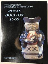 Charlton Standard Catalog of Royal Doulton Jugs First ed. (Paperback, 1991)