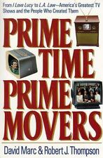 Prime Time, Prime Movers: From I Love Lucy to L.A. Law-America's Greatest TV ...