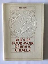 30 JOURS POUR AVOIR DE BEAUX CHEVEUX 1984 JULIE DAVIS ILLUSTRE