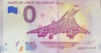 BILLET 0  EURO MUSEE DE L'AIR ET DE L'ESPACE FRANCE  2019  NUMERO 10000 DERNIER