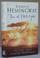 Ernest Hemingway TRUE AT FIRST LIGHT 1st/1st edition 1999 Hardback