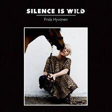 Frida Hyv nen, Frida Hyvönen, Frida Hyvonen - Silence Is Wild [New CD]