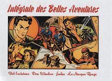 LES BELLES AVENTURES L'intégrale tome 1. récits complets 1947. Cartonné