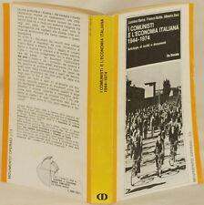 BARCA BOTTA ZEVI I COMUNISTI E L'ECONOMIA ITALIANA 1944-1974 COMUNISMO ECONOMIA