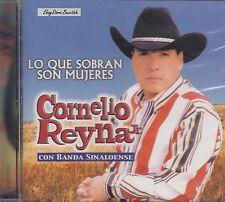 CORNELIO REYNA LO QUE SOBRAN SON MUJERES CD NEW