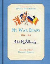 My War Diary 1914-1918 BRAND NEW BOOK by Ethel M. Bilbrough (Hardback, 2014)