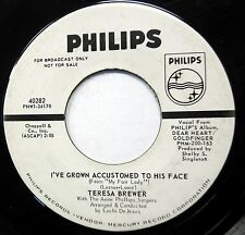TERESA BREWER 45 I've Grown Accustomed To His Face PHILIPS Pop PROMO     w220