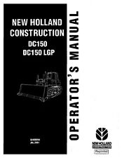 NEW HOLLAND CONSTRUCTION DC150 DC150 LGP CRAWLER DOZER OPERATORS MANUAL