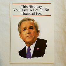 Presidential Birthday Card George W Bush Joke Humorous Political