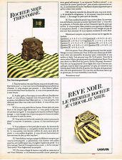 PUBLICITE ADVERTISING 024   1980   LANVIN  rocher au chocolat noir REVE NOIR