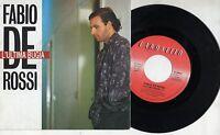 FABIO DE ROSSI disco 45 giri MADE in ITALY 1988 L'ultima bugia STAMPA ITALIANA