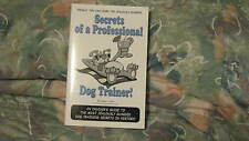 secrets of a professional dog trainer ! by adam g. katz