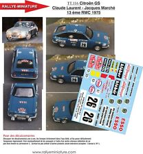 DECALS 1/18 REF 116 CITROEN GS LAURENT RALLYE MONTE CARLO 1975 RALLY WRC