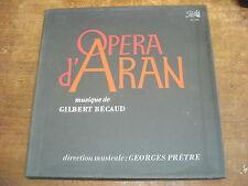 OPERA D'ARAN Musique de GILBERT BECAUD-Coffret 3 LP