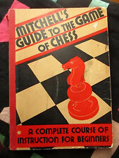 1941 MITCHELL'S GUIDE TO THE GAME OF CHESS*GREAT COVER GRAPHICS!!*DAVID McKAY