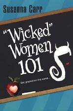 Wicked Women 101 by Susanna Carr (2005, Paperback)